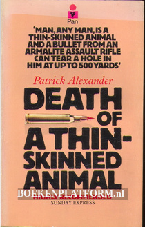 Death of a Thinskinned Animal