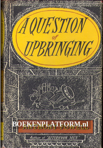 A Question of Upbringing