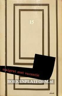 0579 Maigret met vacantie