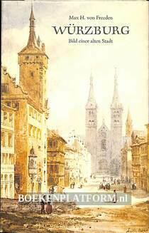 Würzburg, Bild einer alten Stadt