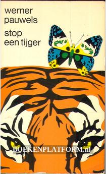 Stop een tijger