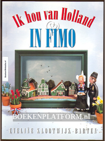 Ik hou van Holland in FIMO