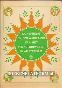 Oorsprong en ontwikkeling van het volkstuinwezen in Amsterdam