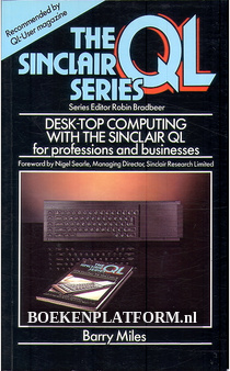Desk-Top Computing with the Sinclair QL