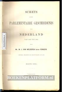 Schets eener Parlementaire Geschiedenis van Nederland van 1849 tot 1891