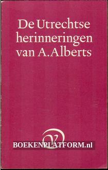 De Utrechtse herinneringen van A.Alberts