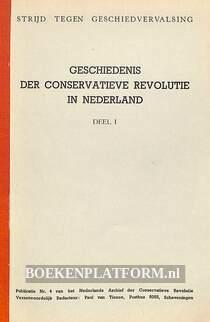 Geschiedenis der conservatieve revolutie in Nederland I