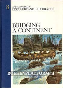 Bridging a Continent