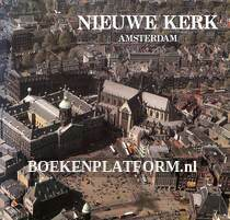 Nieuwe kerk aan de Dam te Amsterdam