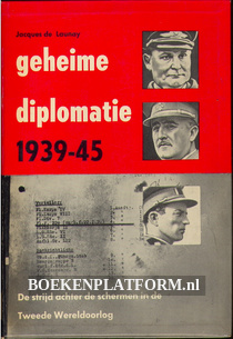 Geheime diplomatie 1939 / 1945