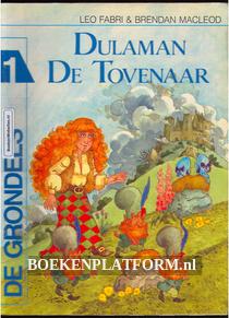 De Grondels, Dulaman De Tovernaar
