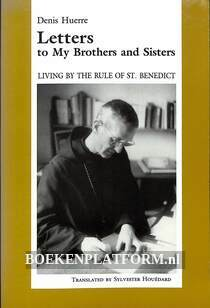 Letters to My Brothers and Sisters