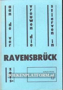 Aan de verzetsvrouwen die stierven in Ravensbrück