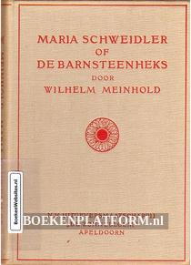 Maria Schweidler of De Barnsteenheks