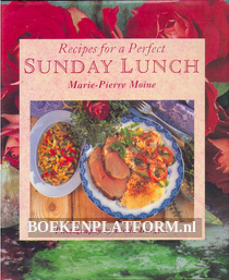 Recipes for a Perfect Sunday Lunch