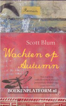 Wachten op Autumn