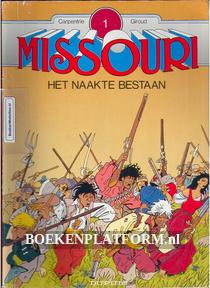 Missouri, Het naakte bestaan