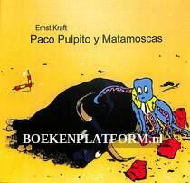 Paco Pulpito y Matamoscas