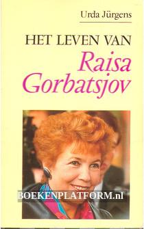 Het leven van Raisa Gorbatsjov