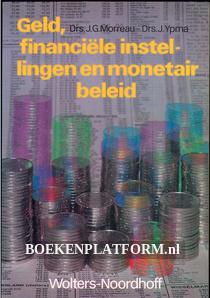 Geld, financiële instellingen en monetair beleid