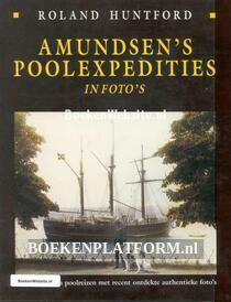 Amundsen's Poolexpedities in foto's