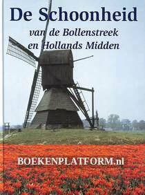 De schoonheid van de Bollenstreek en Hollands Middden