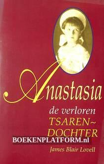 Anastasia de verloren tsarendochter