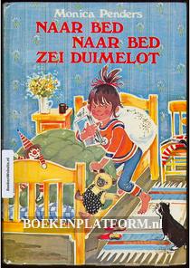 Naar bed naar bed zei Duimelot