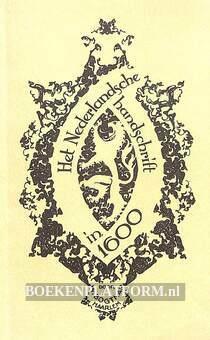 Het Nederlandsche handschrift in 1600