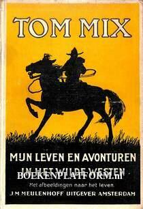 Mijn leven en avonturen in het Wilde Westen