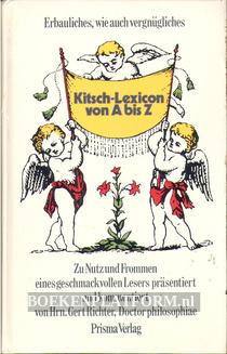 Kitsch Lexicon von A bis Z