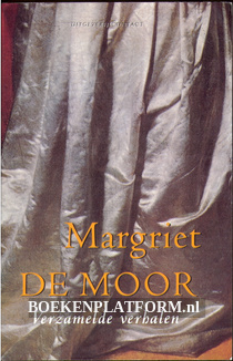 Verzamelde verhalen, Margriet de Moor