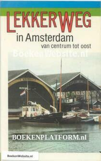 Lekker weg in Amsterdam