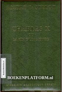 Charles X ou la fin d'un monde