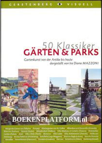 50 Klassiker Gärten & Parks