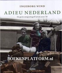 Adieu Nederland