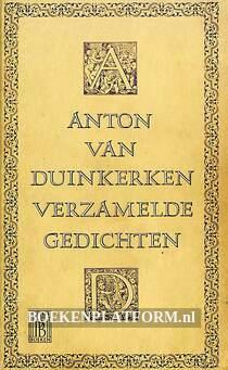 Anton van Duinkerken verzamelde gedichten
