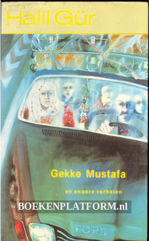 Gekke Mustafa en andere verhalen