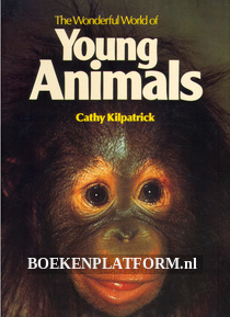 The Wonderful World of Young Animals