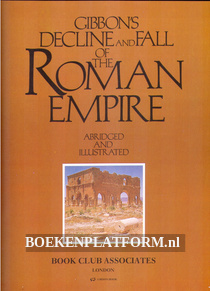 Gibon's Decline and Fall of the Roman Empire