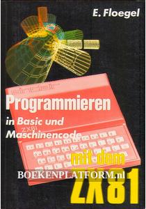 Programmieren in BASIC und Maschinencode met dem ZX81