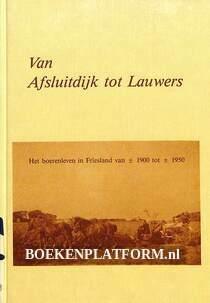 Van Afsluitdijk tot Lauwers