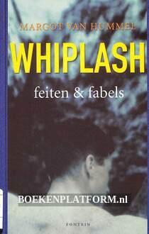 Whiplash feiten en fabels
