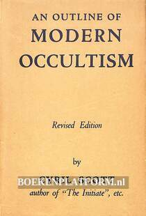An Outline of Modern Occultism