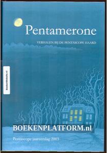 Pentamerone verhalen bij de Pentascope haard