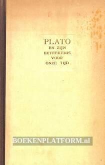 Plato en zijn beteekenis voor onze tijd