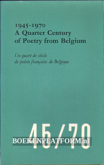 A Quarter Century of Poetry from Belgium 1945-1970