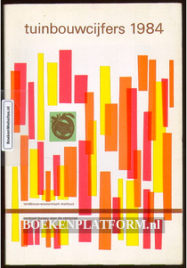 Tuinbouwcijfers 1984