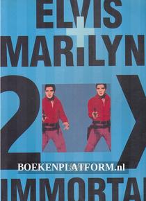 Elvis + Marilyn 2x Immortal