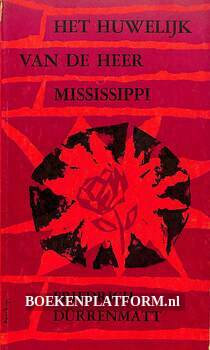 Het huwelijk van de heer Mississippi